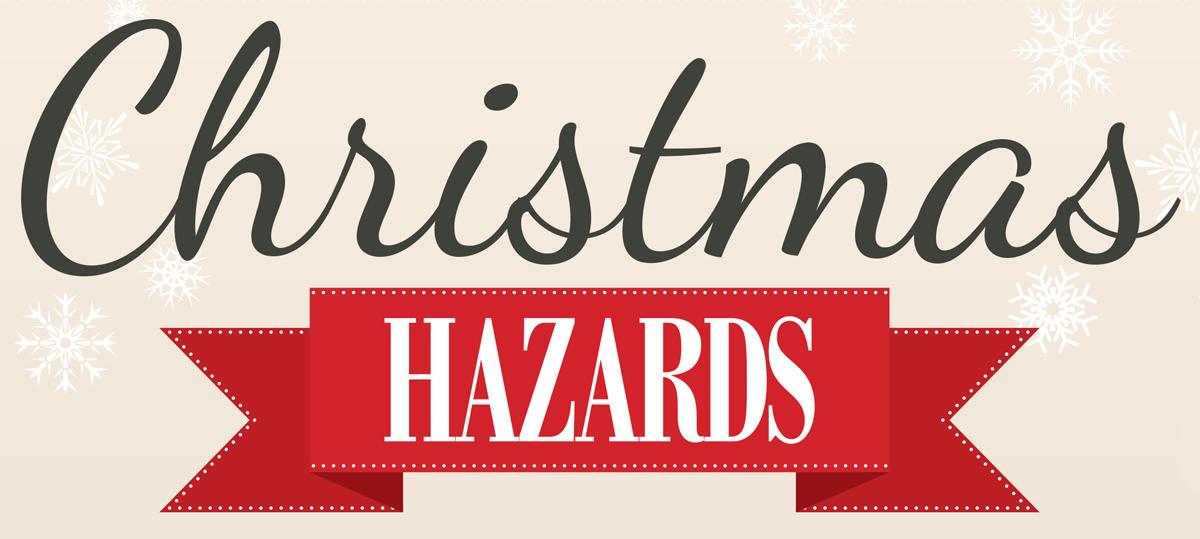 Christmas Hazards